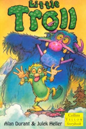 Collins Yellow Storybook: Little Troll by Alan Durant
