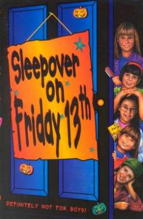 Sleepover On Friday 13th by Louis Catt