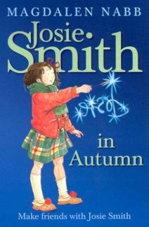 Josie Smith In Autumn by Magdalen Nabb