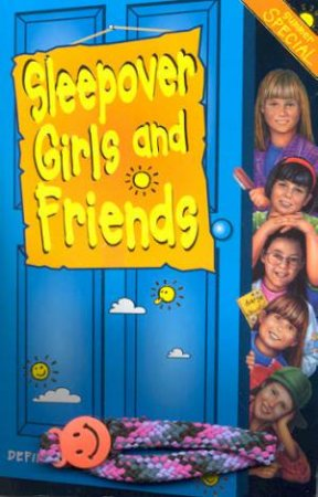 Sleepover Girls And Friends by Narinder Dhami