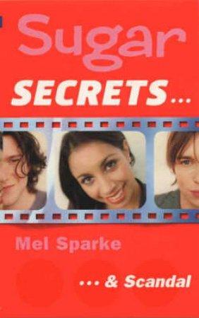 . . . & Scandal by Mel Sparke