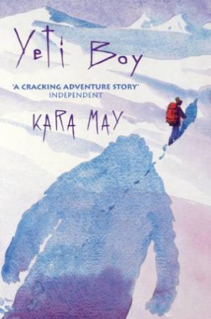 Yeti Boy by Kara May