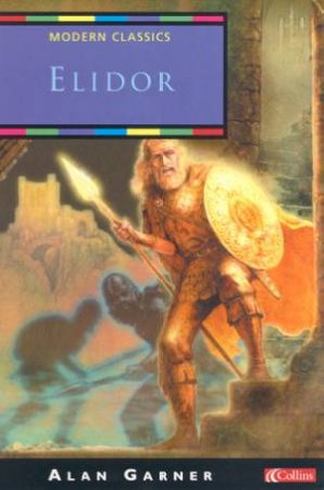 Collins Modern Classics: Elidor by Alan Garner