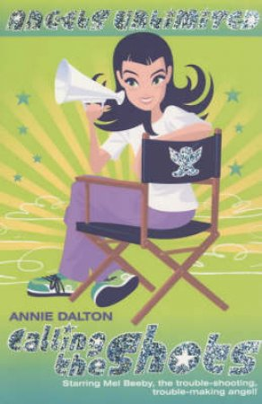 Calling The Shots by Annie Dalton