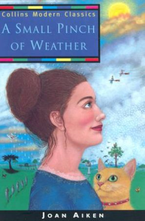 Collins Modern Classics: A Small Pinch Of Weather by Joan Aiken