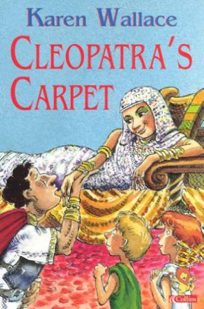 Collins Red Storybook: Cleopatra's Carpet by Karen Wallace