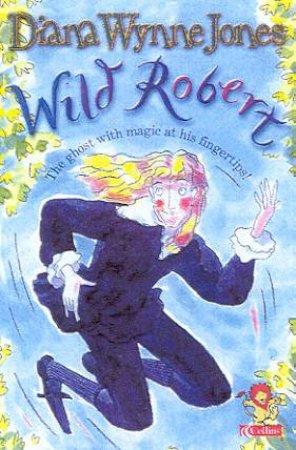 Collins Red Storybook: Wild Robert by Diana Wynne Jones