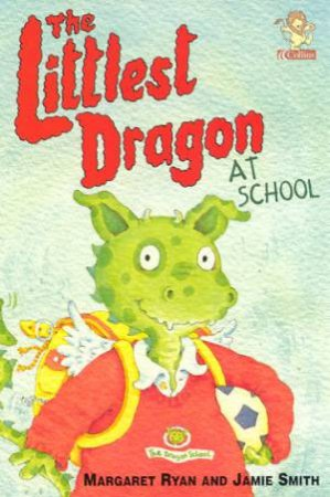Collins Yellow Storybook: The Littlest Dragon At School by Margaret Ryan