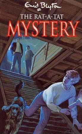 The Rat- A-Tat Mystery by Enid Blyton