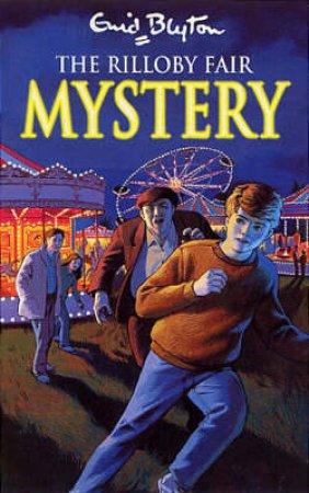The Rilloby Fair Mystery by Enid Blyton