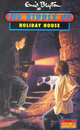 The Riddle Of The Holiday House by Enid Blyton