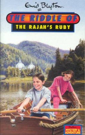 The Riddle Of Rajah's Ruby by Enid Blyton