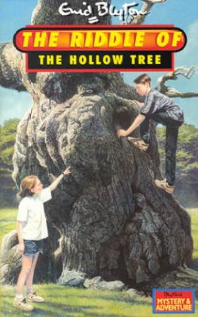 The Riddle Of The Hollow Tree by Enid Blyton