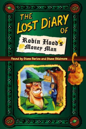 The Lost Diary Of Robin Hood's Money Man by S Barlow