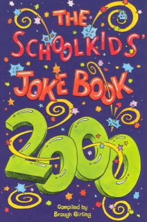 The Schoolkids' Jokebook 2000 by Brough Girling