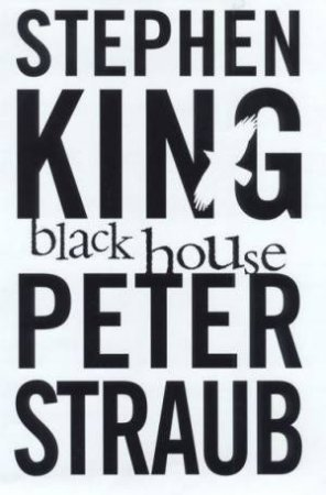 Black House by Stephen King & Peter Straub