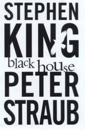 Black House by Stephen King & Peter Straub