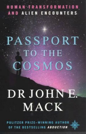 Passport To The Cosmos by John Mack