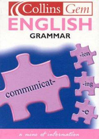Collins Gem: English Grammar by Various