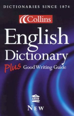 Collins English Dictionary Plus Good Writing Guide - 2 ed by Unknown