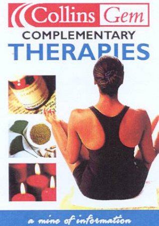 Collins Gem: Complementary Therapies by Various