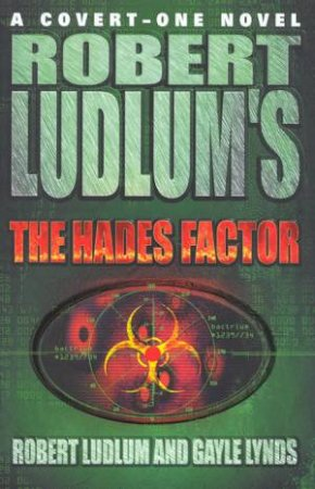 The Hades Factor by Robert Ludlum & Gayle Lynds