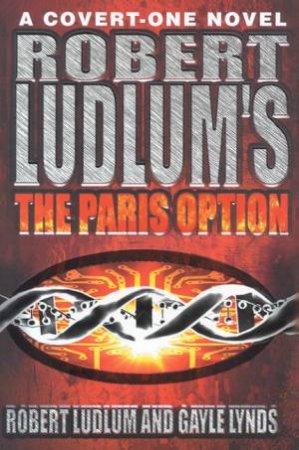 The Paris Option by Robert Ludlum & Gayle Lynds