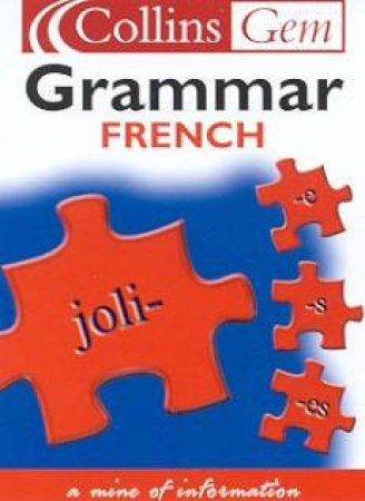 Collins Gem: French Grammar by Various