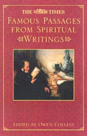 The Times Famous Passages From Spiritual Writings by Owen Collins