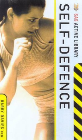 SAS Active Library: Self-Defence by Barry Davies
