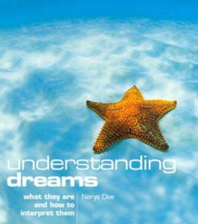 Understanding Dreams by Nerys Dee