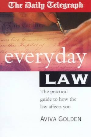 The Daily Telegraph Everyday Law by Aviva Golden