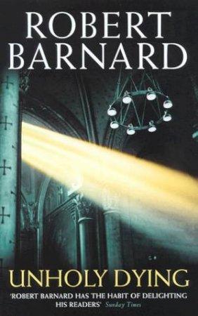 Unholy Dying by Robert Barnard