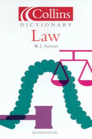 Collins Dictionary Of Law by W J Stewart