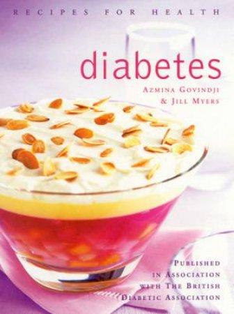 Recipes For Health: Diabetes by Azmina Govindji & Jill Myers