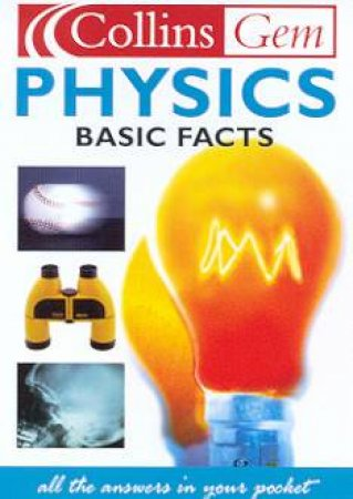 Collins Gem: Basic Facts - Physics by Various