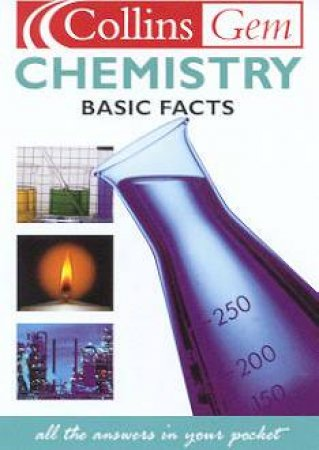 Collins Gem: Basic Facts - Chemistry by Various