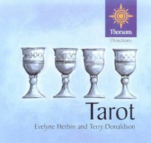 Thorsons First Directions: Tarot by Evelyne & Terry Donaldson