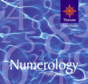 Thorsons First Directions: Numerology by Sonia Ducie