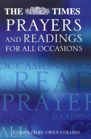 The Times Prayers And Readings For All Occasions by Various