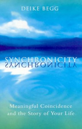 Synchronicity by Deike Begg