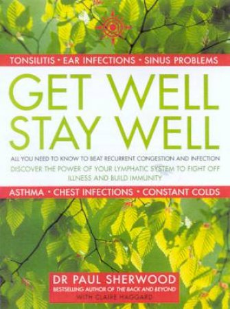 Get Well, Stay Well by Dr Paul Sherwood & Claire Haggard