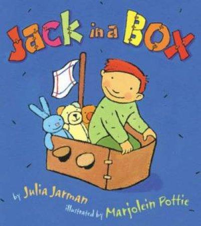 Jack In A Box by Julia Jarman & Marjolein Pottie
