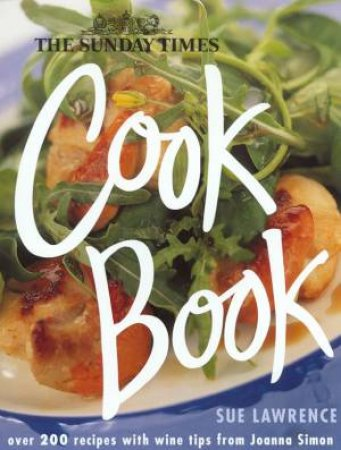 The Sunday Times Cookbook by Sue Lawrence