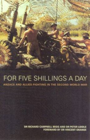 For Five Shillings A Day by Dr Richard Campbell Begg & Dr Peter Liddle