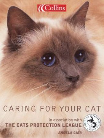 Caring For Your Cat by Angela Gair