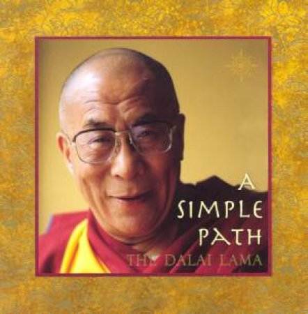 A Simple Path by The Dalai Lama