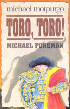 Toro, Toro! by Michael Morpurgo