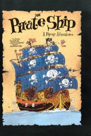 Pirate Ship: A Pop-Up Adventure by Colin Hawkins