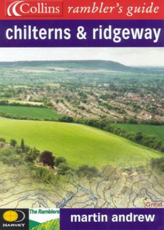 Collins Ramblers' Guide: Chilterns & Ridgeway by Martin Andrew